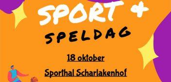 Sport en speldag18 oktober Scharlakenhof 6 t/m 14 jaar